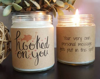 Funny Candle, Hooked On You, Soy Candle Handmade Gift, Personalized Candle, scented candle, thinking of you gift, boyfriend candle gift