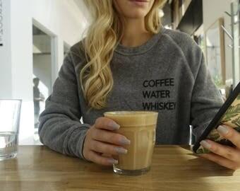 COFFEE WATER WHISKEY Crew Neck Sweater