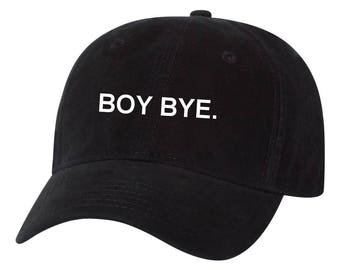 Boy Bye Tumblr Dad Hat