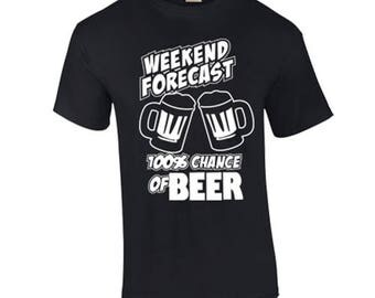 100 Percent Chance of Beer Funny Custom Shirt & Ink Color