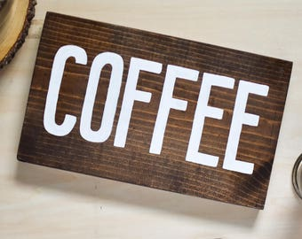 Wood COFFEE sign   Coffee Bar Sign, Coffee Bar Decor, Kitchen Coffee Sign, Wedding Sign, Coffee Lover, Kitchen Sign, But First Coffee