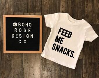 Cute toddler shirt- feed me snacks shirt- hangry shirt