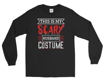 Funny Halloween Costumes: Scary Husband Long Sleeve T-Shirt