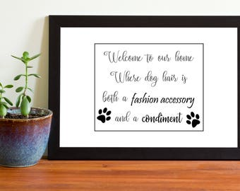 Welcome To Our Home Sign, Printable Pet Sign