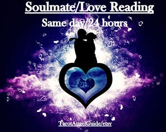 Soulmate reading,Same day reading,fast psychic reading,Love reading,DETAILED 4 QUESTIONS,tarot reading, psychic reading,emergency reading.