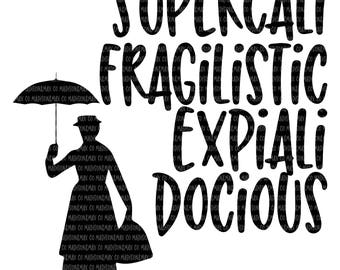 Mary Poppins SVG, Mary Poppins, Supercalifragilisticexpialidocious, SVG Files, Kids Svg, Silhouette Files, Cricut Files, png files, png, svg