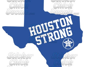 Texas Houston Strong with Astros Logo decal