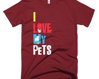 I Love My Pets Short-Sleeve T-Shirt