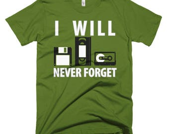 I Will Never Forget Short-Sleeve T-Shirt
