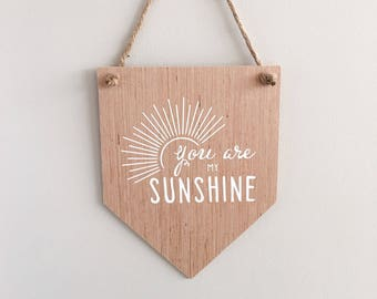 You Are My Sunshine Sign