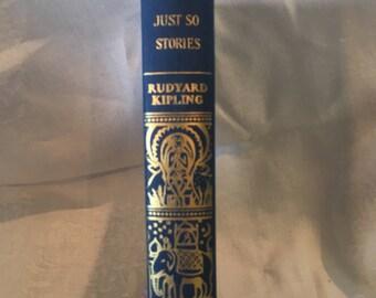 Just So Stories by Rudyard Kipling, 1907