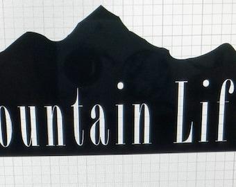 Mountain life vinyl decal