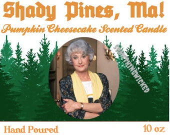 Golden Girls | Dorothy Zbornak | Shady Pines Ma | Pumpkin Cheesecake Scented | Inspired Candle