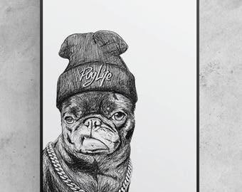 Pug Life Print
