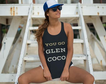 Coco Shirt - You Go Glen Coco Tank Top  - Women Tank(4 Colors) |  Flowy Tank Top Shirt| Clothing Funny Shirt | Glen Coco Tank