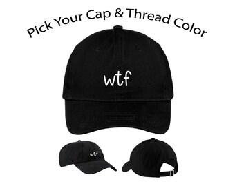 WTF Dad Cap, WTF Dad Hat, Dad Cap, Dad Hat, Funny Hat, Cap, Hat, Cap Daddy