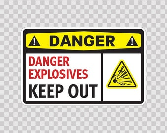 Stickers Decal safety sign Danger Explosives Keep Out Store Sports 14216