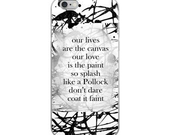 Pollock Poem iPhone Case