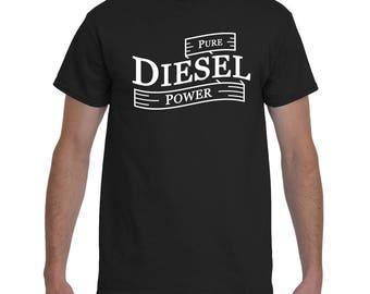Pure Diesel Power, Diesel Shirt, Diesel T-Shirt, Diesel Tee, Mechanic Shirt, Mechanic T-Shirt, Diesel Lover Shirt, Diesel Truck, Diesel Love