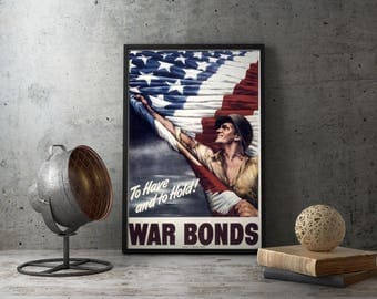 "American Propaganda Poster ""War Bonds"" , second world war patriot posters, ww2 militaria, wwii military decor, birthday gift idea, army men"