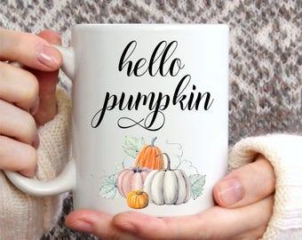 Hello Pumpkin, Fall Coffee Mug, Autumn Coffee Mug, Coffee Mug for Mom, Coffee Mug Gift, Pumpkin Mug, Funny Coffee Mug, Coffee Lovers Gifts