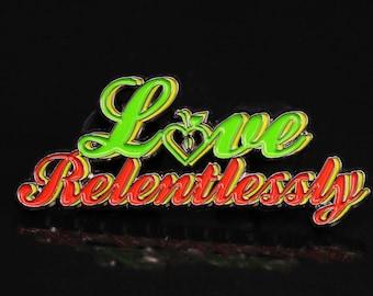 Love Relentlessly Rasta