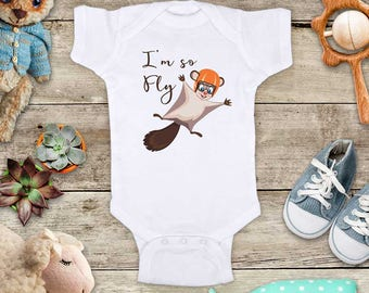 I'm so Fly flying squirrel funny cute baby shower gift birthday - Baby bodysuit or Toddler Shirt or Youth Shirt