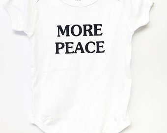 More Peace onesie by Do-Gooder Threads