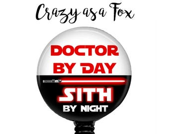 "Star Wars ""Doctor by Day Sith by Night"" Retractable Badge Holder, Badge Reel, Lanyard, Stethoscope ID Tag, Doctor MD Pediatrician Gift"