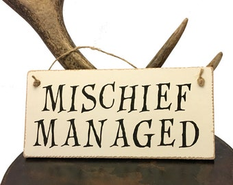 Mischief Managed Harry potter inspired sign.