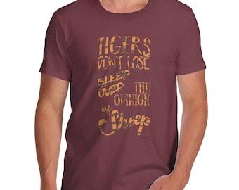 Funny Sarcasm T Shirt Tigers Don't Lose Sleep Men's T-Shirt