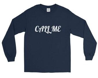 Call Me - Long Sleeve T-Shirt