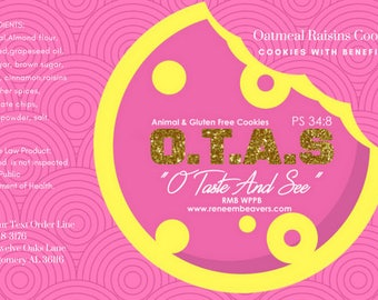 """O.T.A.S  """"O Taste And See"""""""