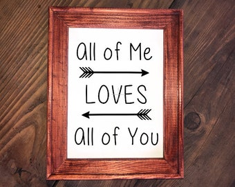 "Rustic ""All Of Me Loves All Of You"" Reverse Canvas Sign"