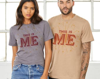 This Is ME : Adult Unisex Crew Neck T-Shirt