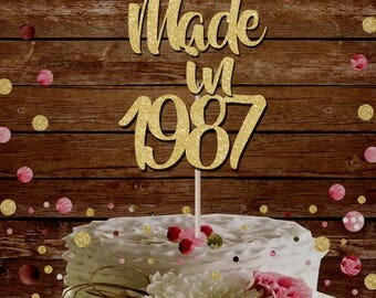 Made in 1987 30th birthday glitter cake topper