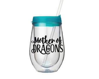 Mother of Dragons Bev2Go 10 oz double-walled insulated wine glass tumbler with straw, drinking glass, GOT