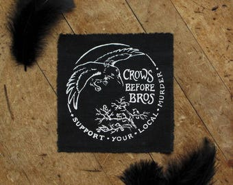 "Crows Before Bros - 4x4"" Screen Printed Sew-On Art Patch"