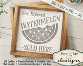 Watermelon SVG - Vine Ripened Watermelon Sold Here SVG  - Summer SVG - Silhouette & Cricut cutting files- Commercial Use svg, dfx, png, jpg