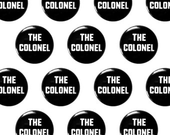 """The Colonel 1"""" Pinback Button - KFC Colonel Sanders Pin Back Button, Punk Pin"""