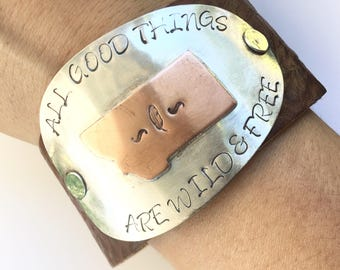 All good things are wild and free montana leather spoon cuff