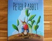 Peter Rabbit - Hardcover Children's Book Illustrated by Cindy Thornton - Signed Copy
