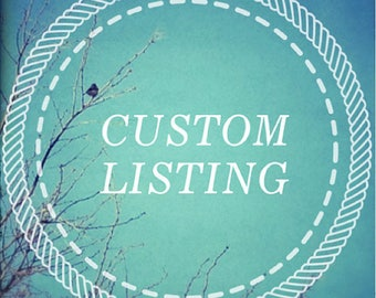 Custom listing for Heather Werni