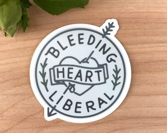 Bleeding Heart Liberal Vinyl Resist Sticker