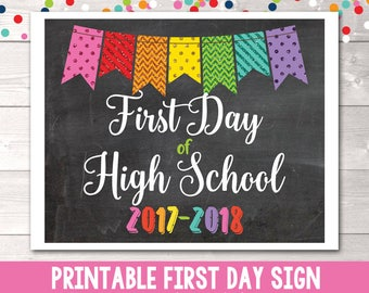 Printable First Day of High School Sign Instant Download Printable PDF for 1st Day of School Glitter Bunting 2017-2018 School Year