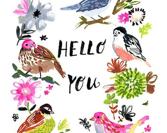 Hello You Archival Print