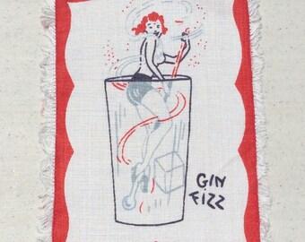 Vintage Cocktail Textile Gin Fizz Glass Pun Burlesque Dancer is Your Swizzle Stick