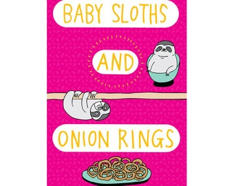 Greeting Card - Baby Sloths And Onion Rings