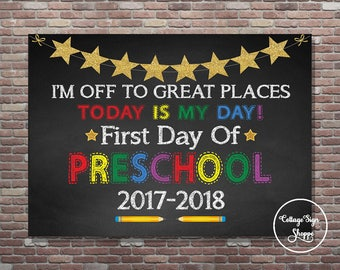 First Day Of Preschool Sign, Off to great places, 7 x 5, 10 x 8, 14 x 11, DIGITAL, YOU PRINT, Chalkboard Wall Art, First Day Photo Op