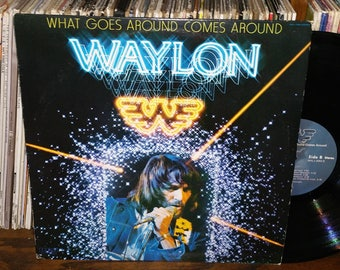 Waylon What Goes Around Comes Around Vintage Vinyl Record